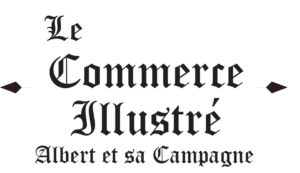 LE COMMERCE ILLUSTRE ALBERT ET SA CAMPAGNE